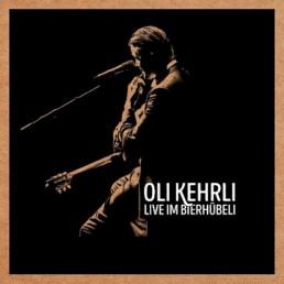 Oli Kehrli Tonträger CD Live im Bierhübeli