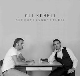 Oli Kehrli CD Tonträger Zuekunftsnostalgie
