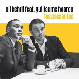Oli Kehrli Tonträger Vinyl Les passantes feat. Guillaume Hoarau